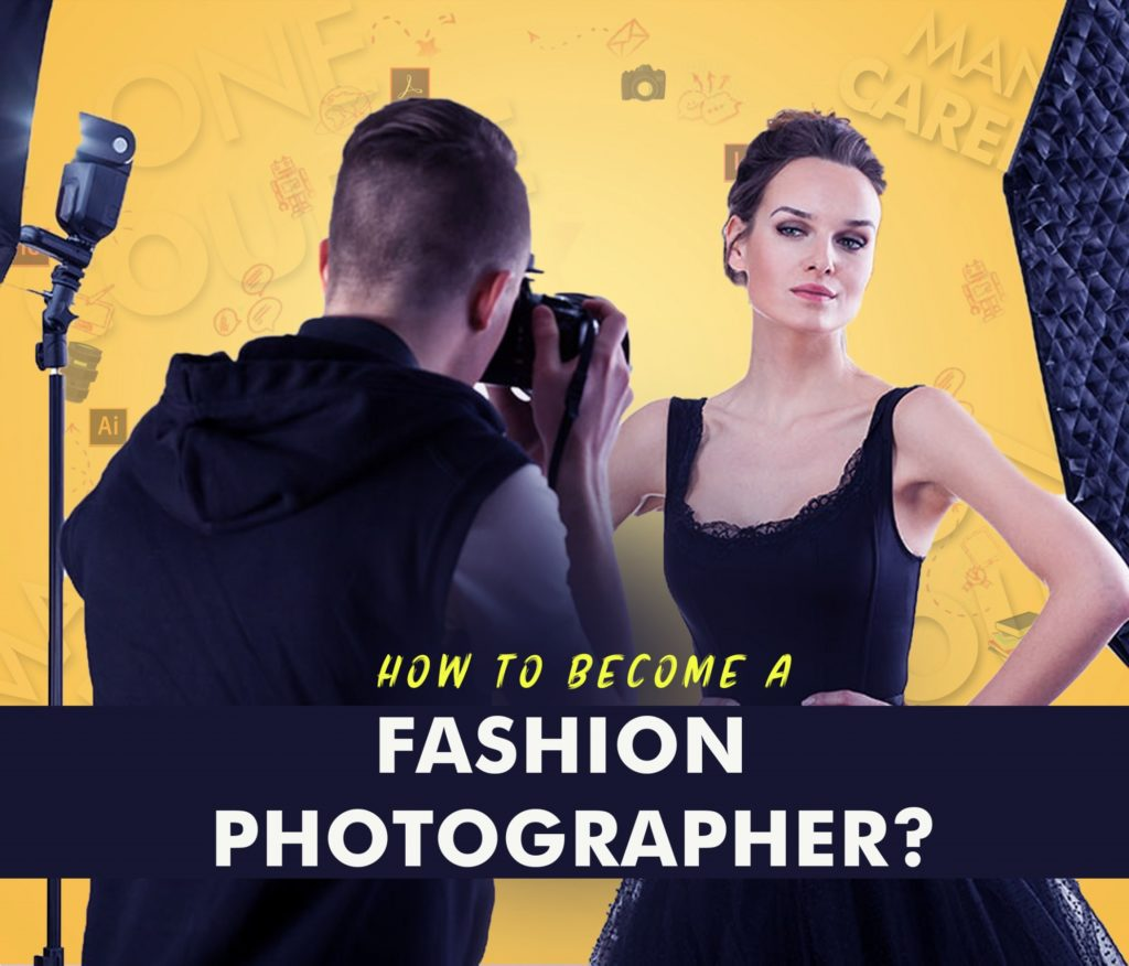How to become a fashion photographer?